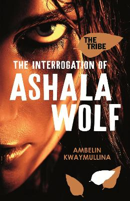 Tribe 1: The Interrogation of Ashala Wolf book