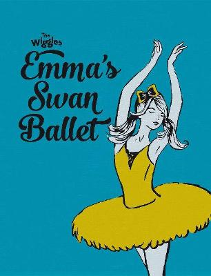 The Wiggles - Emma's Swan Ballet by The Wiggles