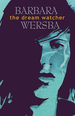 The Dream Watcher by Barbara Wersba