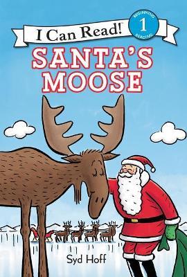 Santa's Moose by Syd Hoff