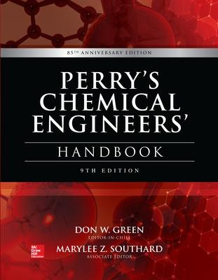 Perry's Chemical Engineers' Handbook, 9th Edition by Don Green