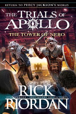 The Tower of Nero (The Trials of Apollo Book 5) book