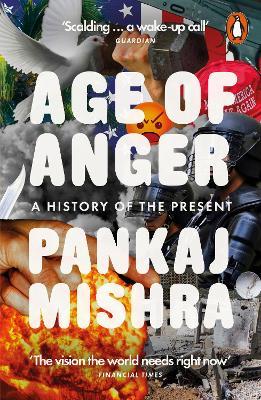 Age of Anger by Pankaj Mishra