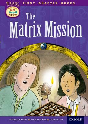 Read With Biff, Chip and Kipper: Level 11 First Chapter Books: The Matrix Mission by David Hunt