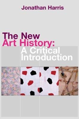 The New Art History by Jonathan Harris