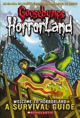 Welcome to Horrorland by Scholastic