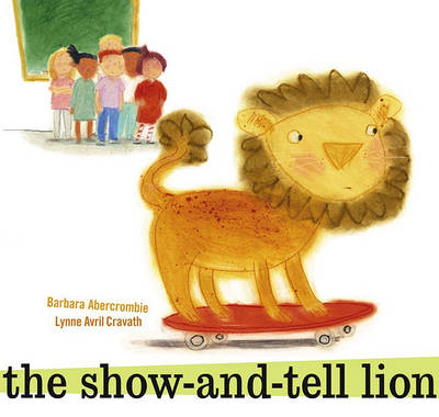 Show and Tell Lion by Barbara Abercrombie
