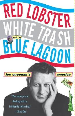Red Lobster, White Trash, and the Blue Lagoon book