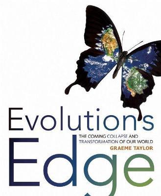 Evolution's Edge by Graeme Taylor