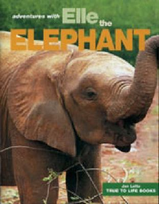 Adventures with Elle the Elephant book