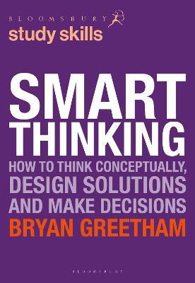 Smart Thinking by Bryan Greetham