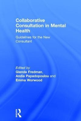 Collaborative Consultation in Mental Health by Glenda Fredman