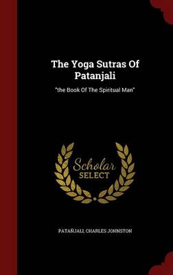 Yoga Sutras of Patanjali by Patanjali