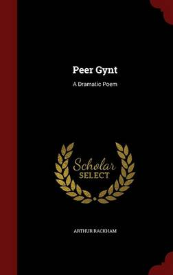 Peer Gynt by Arthur Rackham