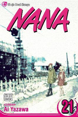 Nana, Vol. 21 by Ai Yazawa