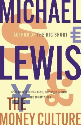 Money Culture by Michael Lewis