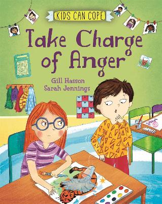Kids Can Cope: Take Charge of Anger by Gill Hasson