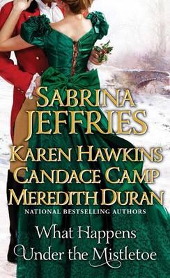 What Happens Under the Mistletoe by Sabrina Jeffries