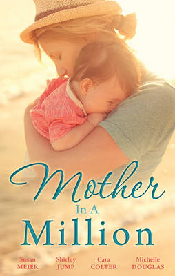 A FATHER FOR HER TRIPLETS/THE MATCHMAKER'S HAPPY ENDING/SECOND CHANCE WITH THE REBEL/FIRST COMES BABY... by Susan Meier