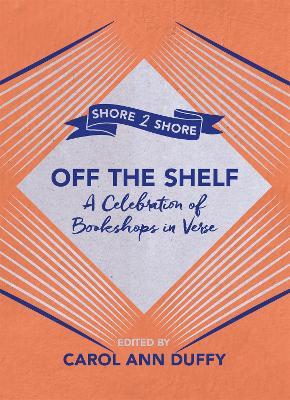 Off The Shelf by Carol Ann Duffy