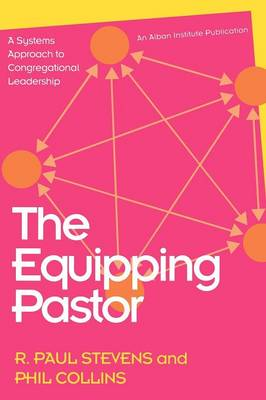 The Equipping Pastor by R. Paul Stevens