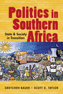 Politics in Southern Africa by Gretchen Bauer