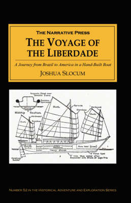 Voyage of the Liberdade by Joshua Slocum