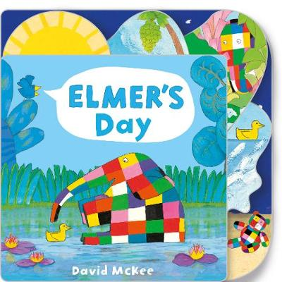 Elmer's Day: Tabbed Board Book by David McKee