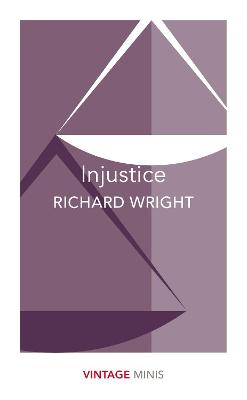 Injustice by Richard Wright