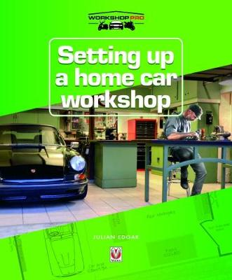 Setting up a Home Car Workshop by Julian Edgar