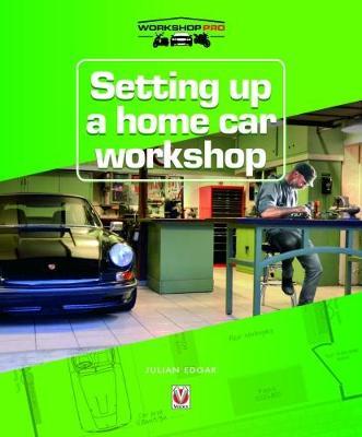 Setting up a Home Car Workshop by Julian Edgar