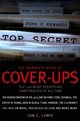 Mammoth Book of Cover-Ups by Jon E. Lewis