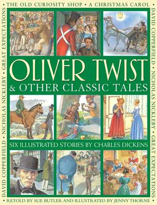 Oliver Twist & Other Classic Tales by Dickens Charles