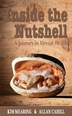 Inside the Nutshell: A Journey in Mental Health book