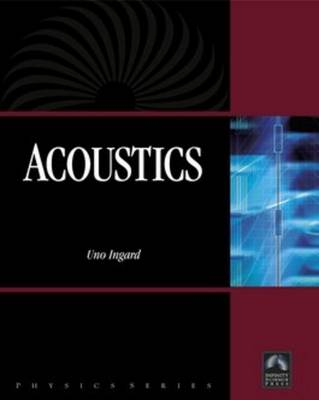 Acoustics by Uno Ingard