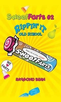Sweet Farts #2 by Raymond Bean