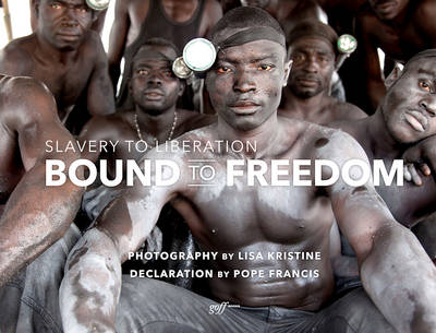 Bound to Freedom by Lisa Kristine