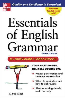 Essentials of English Grammar by L. Baugh