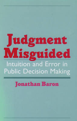 Judgment Misguided by Jonathan Baron