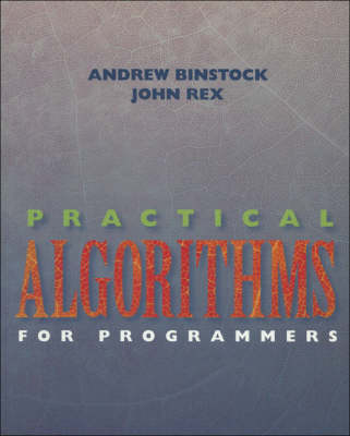 Practical Algorithms for Programmers by Andrew Binstock