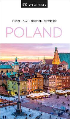 DK Eyewitness Poland by DK Publishing