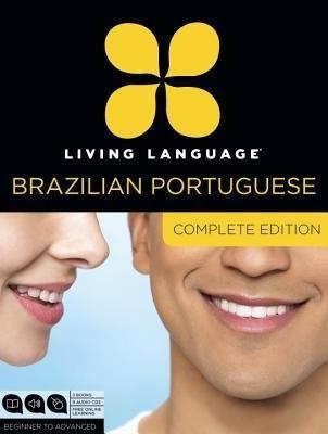 Living Language Portuguese, Complete Edition by Living Language