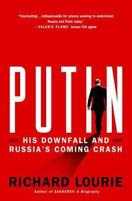 Putin by Richard Lourie