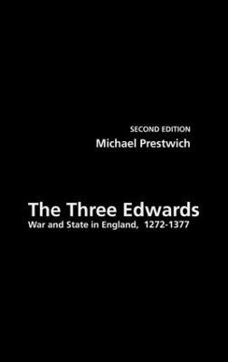 The Three Edwards by Michael Prestwich