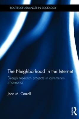 Neighborhood in the Internet by John M. Carroll