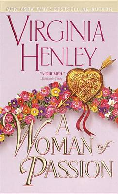 A Woman Of Passion, A by Virginia Henley