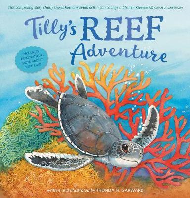 Tilly's Reef Adventure by Rhonda N. Garward