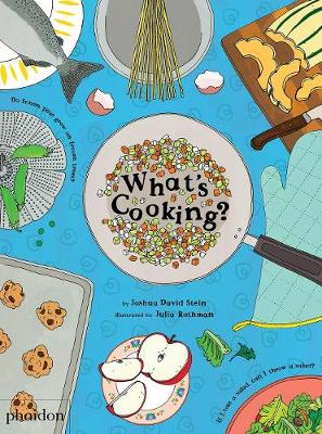 What's Cooking? by Joshua David Stein