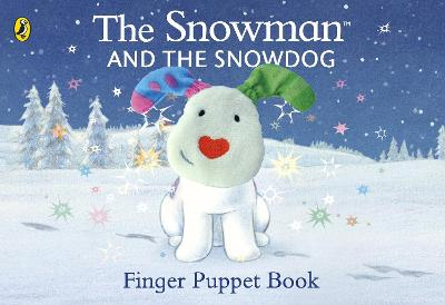 The Snowman and the Snowdog Finger Puppet Book book