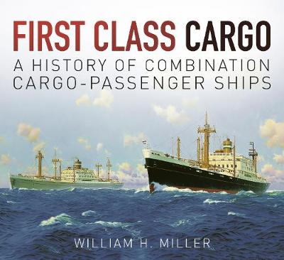 First Class Cargo by William Miller